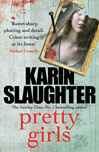 9780099599432: Pretty Girls: A Novel