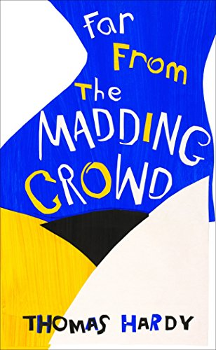 9780099599968: Far from the Madding Crowd: (Vintage Summer)