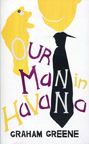 9780099599975: Our Man in Havana: (Vintage Summer)