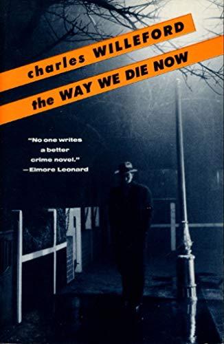 9780099600305: Way We Die Now