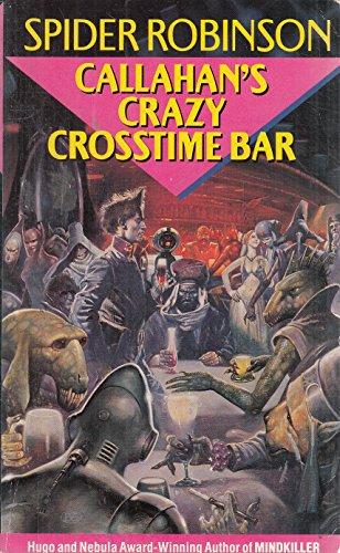 9780099600602: Callahan's Crazy Crosstime Bar