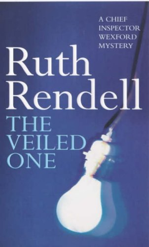 9780099602804: THE VEILED ONE (INSPECTOR WEXFORD)