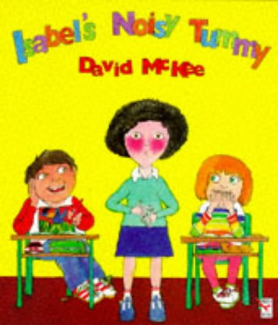 9780099604013: Isabel's Noisy Tummy (A Red Fox picture book)
