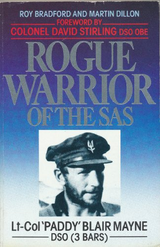 9780099604501: Rogue Warrior of the S.A.S.: Lt.Col.Paddy Blair Mayne, D.S.O.