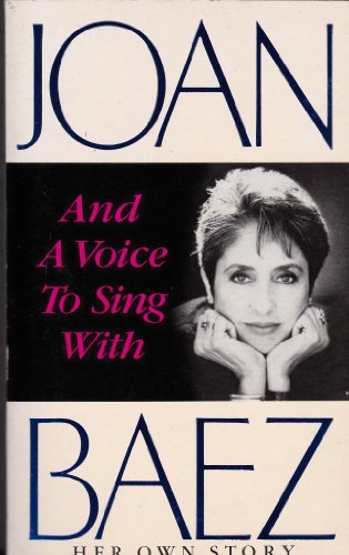 9780099606000: And A Voice To Sing With