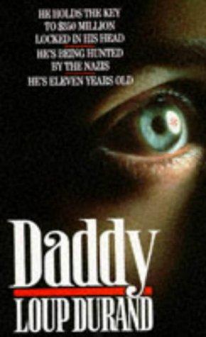9780099606109: Daddy