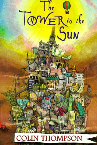 9780099609117: The Tower to the Sun (Red Fox picture book)