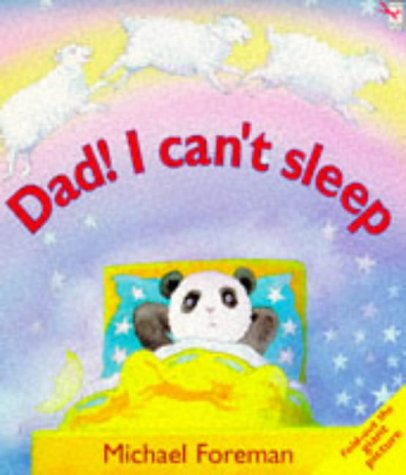 9780099610717: Dad! I Can't Sleep (Red Fox Picture Books)