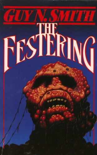 9780099610809: The Festering