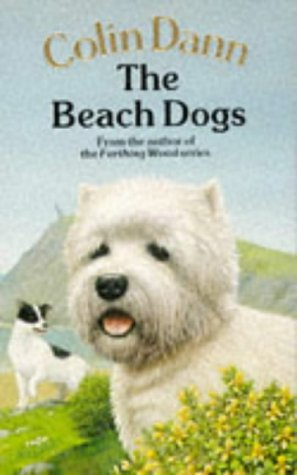 9780099613800: The Beach Dogs