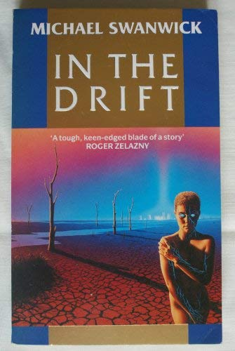 In the Drift (9780099615309) by Swanwick Michael