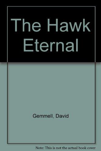 9780099616610: The Hawk Eternal