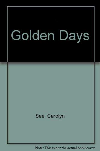 9780099617600: Golden Days