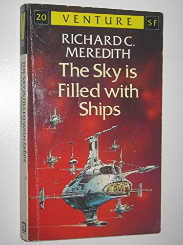 9780099618607: The Sky is Filled with Ships (Venture SF Books)