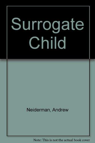 9780099621003: SURROGATE CHILD
