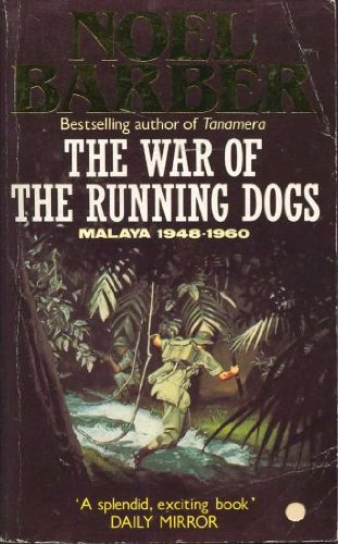 9780099621102: The War of the Running Dogs: The Malayan Emergency : 1948-1960