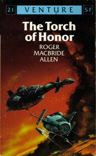 9780099621805: The Torch of Honour (Venture SF Books)