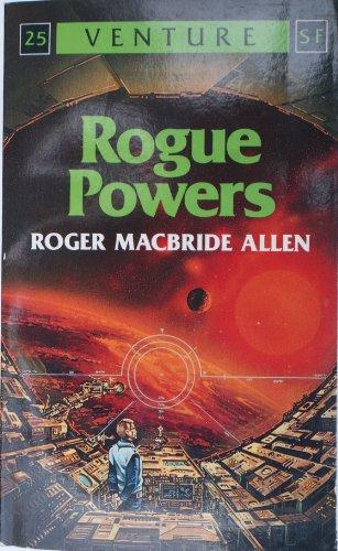 9780099621904: Rogue Powers (Venture SF Books)