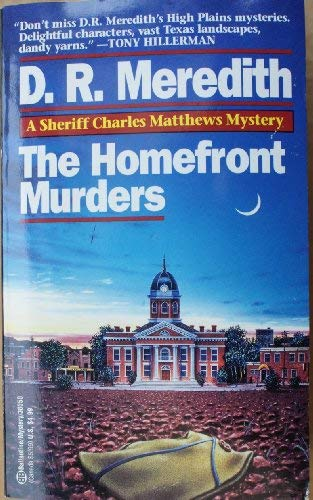 9780099624417: Homefront Murders (A Sheriff Charles Matthews mystery)