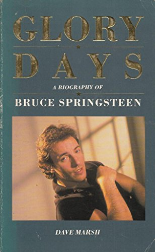 9780099625308: Glory Days: Bruce Springsteen in the 1980's