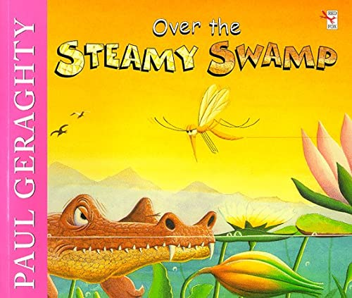 9780099628309: Over The Steamy Swamp (Red Fox Picture Books)