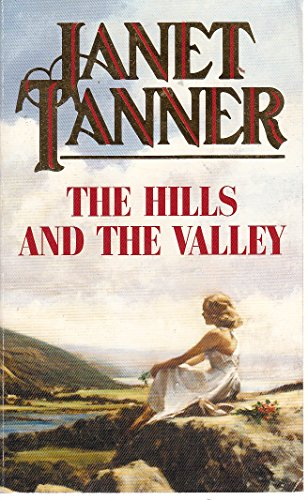 The Hills and the Valley: JANET TANNER