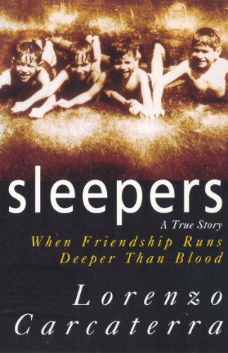 9780099628712: Sleepers: A True Story When Friendship Runs Deeper Than Blood