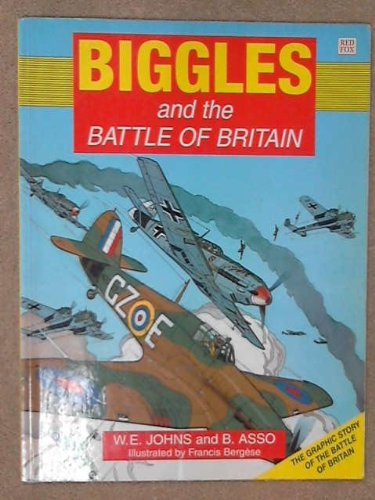 Biggles and the Battle of Britain (Red: Asso, Bernard
