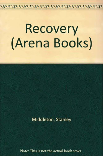 9780099633600: Recovery (Arena Books)