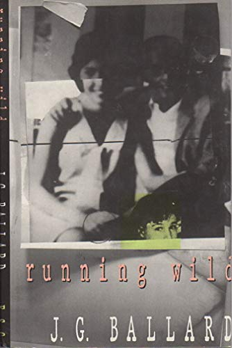 9780099634102: Running Wild