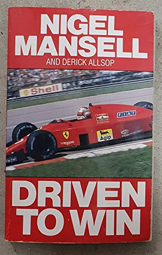 9780099634409: Driven to Win: An Autobiography