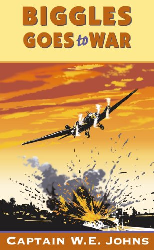 9780099634416: Biggles Goes to War
