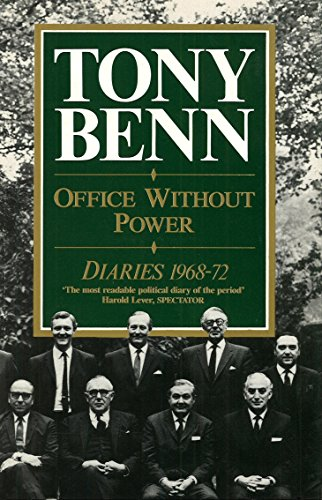 9780099634508: Office Without Power: Diaries, 1968-72