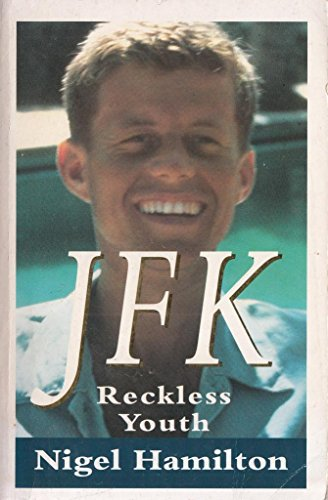 9780099635406: JFK : Reckless Youth