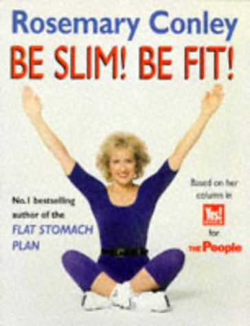 9780099635413: Be Slim! Be Fit!