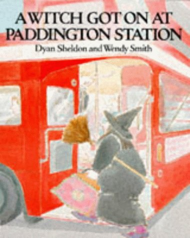 9780099637202: A Witch Got on at Paddington Station (Red Fox Picture Books)