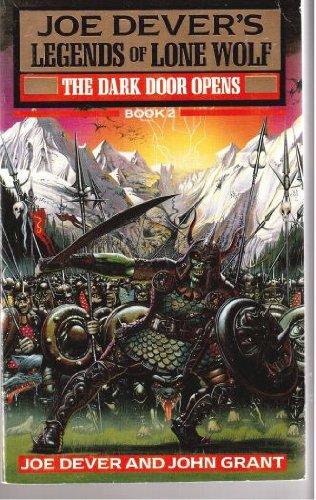 LEGENDS OF LONE WOLF;BOOK TWO(2)-THE DARK DOOR: Dever, Joe &