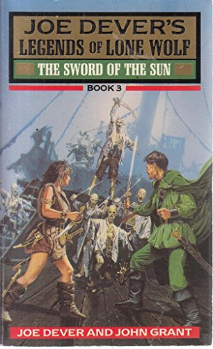 9780099637707: The Sword of the Sun (Legends of Lone Wolf)