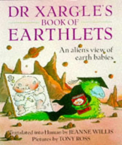 9780099640103: Dr. Xargle's Book of Earthlets (Red Fox picture books)