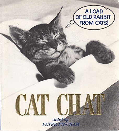 Cat Chat - a Load of Old Rabbit from Cats!