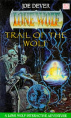 9780099641919: Trail of the Wolf (Lone Wolf)
