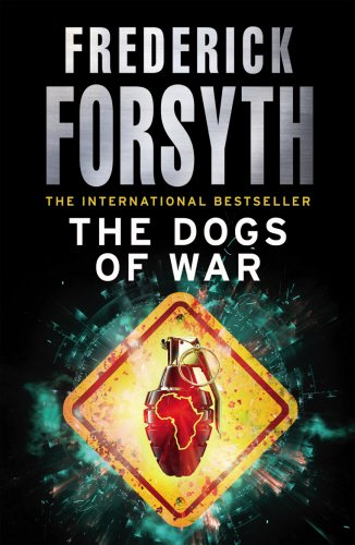 9780099642411: The Dogs Of War