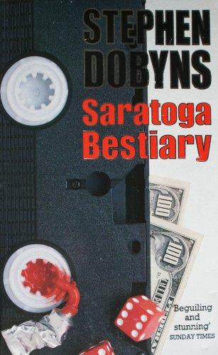9780099643104: Saratoga Bestiary