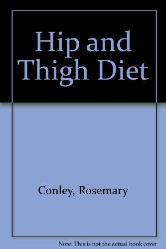 9780099645900: Hip and Thigh Diet