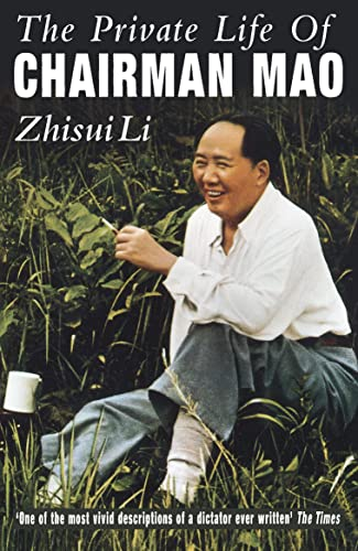 9780099648819: Private Life Of Chairman Mao: The Memoirs of Mao's Personal Physician