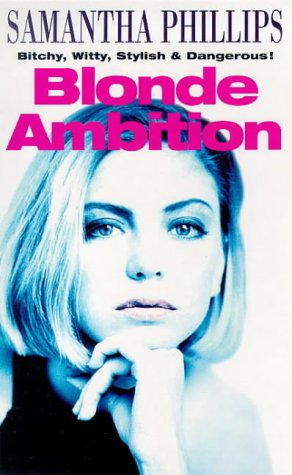 9780099649113: Blonde Ambition