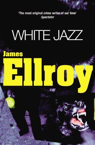 WHITE JAZZ.: ELLROY,JAMES.