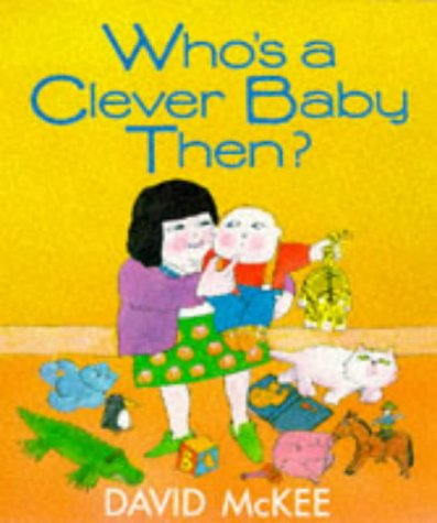 9780099650201: Who's a Clever Baby Then? (Beaver Picture Books)