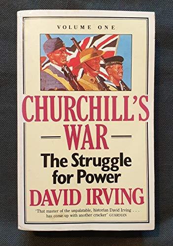 9780099650706: Churchill's War : Volume One - The Struggle for Power