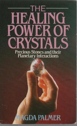 9780099658009: The Healing Power of Crystals